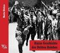 Kurze Geschichte des Dritten Reiches, 1 Audio-CD