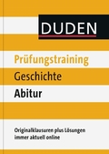 Duden Prüfungstraining Geschichte Abitur