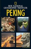 Peking - National Geographic Traveler