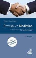 Praxisbuch Mediation