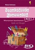 Schatzkiste Grammatik: Wortarten bestimmen: Geschichten, Spiele und Übungen; Bd.1