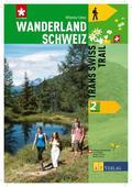 Wanderland Schweiz: Trans Swiss Trail; Bd.2