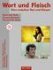 Wort und Fleisch, m. CD-ROM
