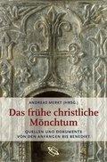 Das frühe christliche Mönchtum