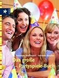 Das große Partyspiele-Buch