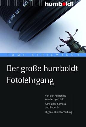 Der große Humboldt Fotolehrgang