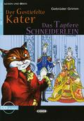 Der gestiefelte Kater / Das tapfere Schneiderlein, m. Audio-CD