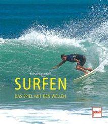 Surfen - Das Spiel mit den Wellen