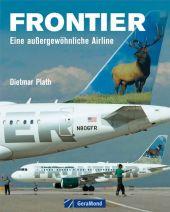 Frontier   ; GeraMond; Deutsch; , 120 farb. Abb. -