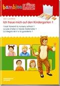 bambinoLÜK-Übungshefte: Ich freue mich auf den Kindergarten - Tl.1