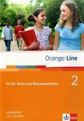 Orange Line: Fit für Tests und Klassenarbeiten, m. CD-ROM/Audio-CD; Bd.2
