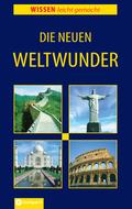 Die neuen Weltwunder