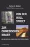Von der Wall Street zur Chinesischen Mauer