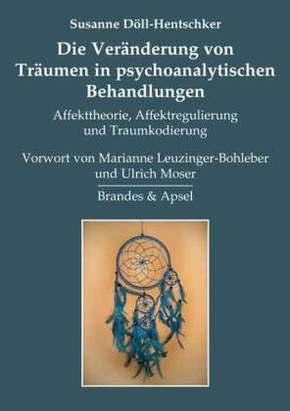 Die Veränderung von Träumen in psychoanalytischen Behandlungen
