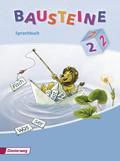 Bausteine Sprachbuch, Ausgabe 2008: 2. Schuljahr, Unverbundene Schrift, Ausgabe Bremen, Hamburg, Hessen, Niedersachsen, Nordrhein-Westfalen, Rheinland-Pfalz