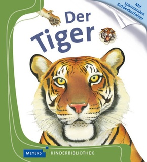 Der Tiger - Meyers Kinderbibliothek