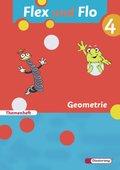Flex und Flo, Ausgabe 2007: Themenheft: Geometrie; Bd.4