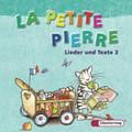 La Petite Pierre, Ausgabe Baden-Württemberg, Rheinland-Pfalz u. Saarland (2007): Lieder und Texte 3,