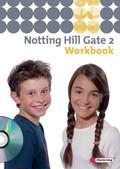 Notting Hill Gate, Ausgabe 2007: 6. Schuljahr, Workbook, m. Audio-CD; Bd.2