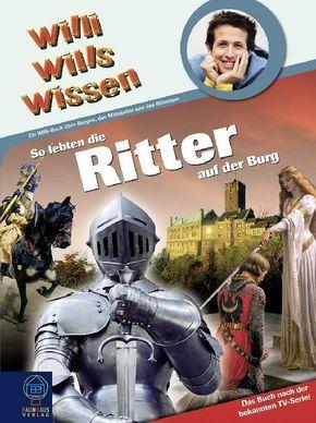 So lebten die Ritter auf der Burg