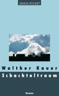Schachteltraum; Roman   ; Deutsch;  -