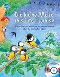 Die kleine Meise und ihre Freunde, m. Audio-CD (m. Vogelstimmen)