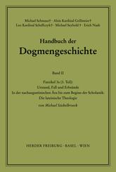 Handbuch der Dogmengeschichte: Der Trinitarische Gott; Die Schöpfung; Die Sünde; Bd.2 - Faszikel.3a3