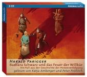 Barbara Schwarz und das Feuer der Willkür, Audio-CD