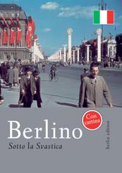 Berlino sotto la Svastica - Berlin unterm Hakenkreuz, italienische Ausgabe