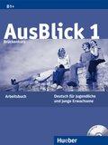AusBlick, Deutsch für Jugendliche und junge Erwachsene: Brückenkurs, Arbeitsbuch m. Audio-CD; Bd.1