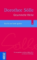 Gesammelte Werke: Das Eis der Seele spalten; Bd.7