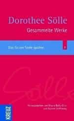 Gesammelte Werke: Das Eis der Seele spalten; Volume 2