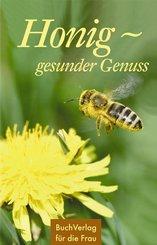 Honig - gesunder Genuss