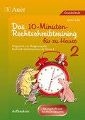 Das 10-Minuten-Rechtschreibtraining für zu Hause, Übungsheft und Rechtschreibkartei - Tl.2