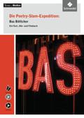 Die Poetry-Slam-Expedition: Bas Böttcher, m. Audio-CD u. DVD