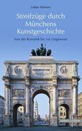 Streifzüge durch Münchens Kunstgeschichte
