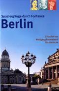 Spaziergänge durch Fontanes Berlin