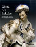 Glanz des Rokoko