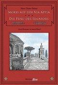 Mord auf der Via Appia - Die Frau des Senators