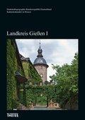 Kulturdenkmäler in Hessen: Landkreis Gießen - Tl.1