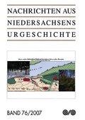 Nachrichten aus Niedersachsens Urgeschichte - Bd.76