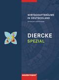 Diercke Spezial, Sekundarstufe II: Wirtschaftsräume in Deutschland