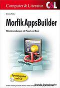 Morfik AppsBuilder - Web-Anwendungen mit Pascal und Basic