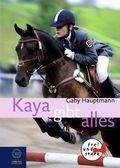 Kaya gibt alles!