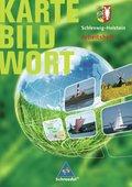 Karte Bild Wort, Grundschulatlanten, Ausgabe 2007/2008: Schleswig-Holstein, Arbeitsheft