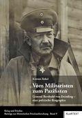 Vom Militaristen zum Pazifisten