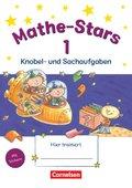 Mathe-Stars: 1. Schuljahr: Knobel- und Sachaufgaben