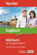 Englisch ganz leicht - Hörkurs für Fortgeschrittene, 4 Audio-CDs u. Begleitheft