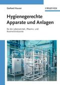 Hygienische Produktion: Hygienegerechte Apparate und Anlagen
