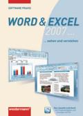Word & Excel 2007. . . sehen und verstehen, m. CD-ROM